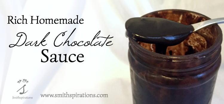Rich Homemade Dark Chocolate Sauce 2