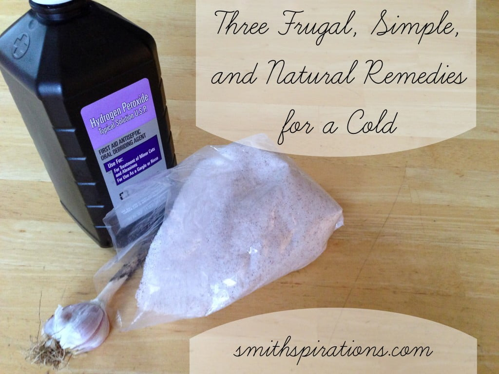 Three frugal, simple, and natural remedies for a cold from Smithspirations.com