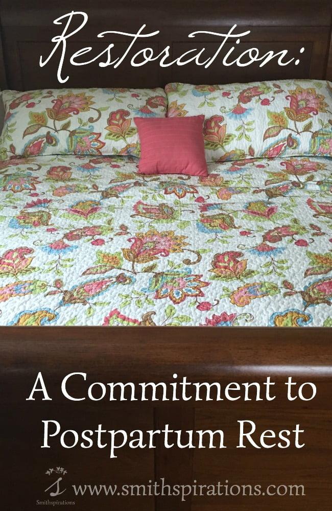 Restoration A Commitment to Postpartum Rest