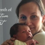 My Month of Postpartum Rest