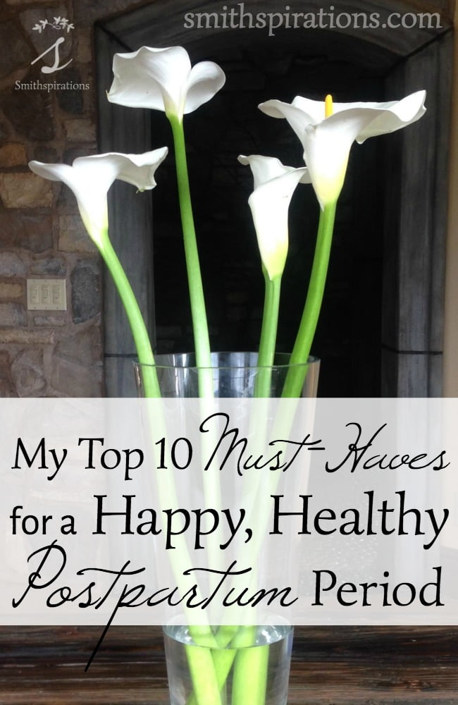 Pregnancy, labor, and childbirth is like one long marathon with an incredible sprint at the end. The postpartum period is a time to recover and bond with the new baby. Here's what I need for those special weeks! My Top 10 Must-Haves for a Happy, Healthy Postpartum Period