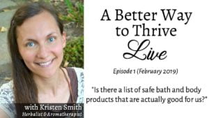 Are There Safe & Natural Body Care Products? (Live Video Replay)