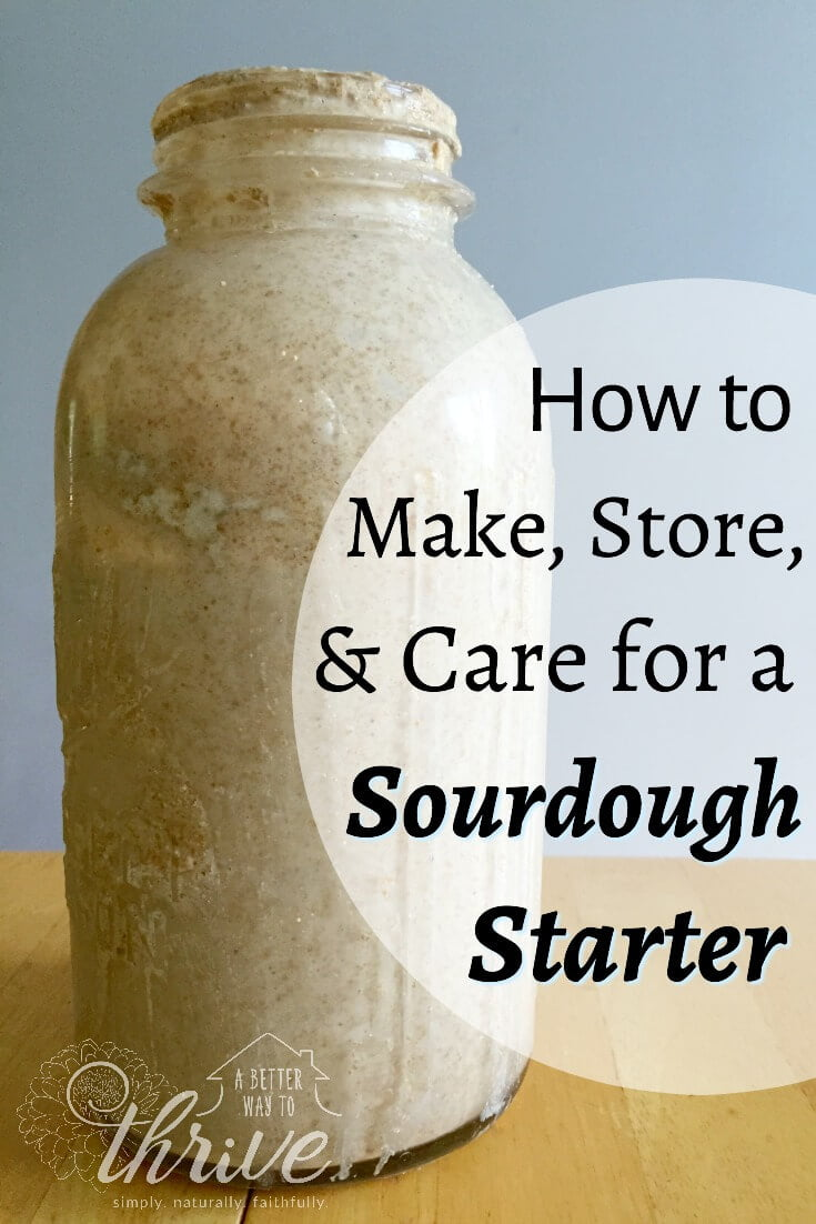 Don't let sourdough starters intimidate you! Follow these simple steps to make, store, and care for your own sourdough starter. You'll be a pro in no time! via @abttrway2thrive